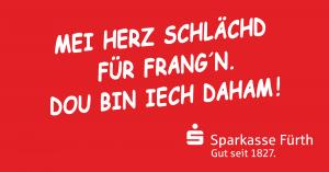 """Mit dem Frankenherz startet die neue Regionalkampagne der Sparkasse Fürth: """"Dou bin iech dahamm"""". Wichtig ist, dass man seine Wurzeln nicht verleugnet."""